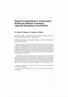 Etude Du Comportement Pdf Etude Du Comportement 224 La Fissuration Du Bois Par