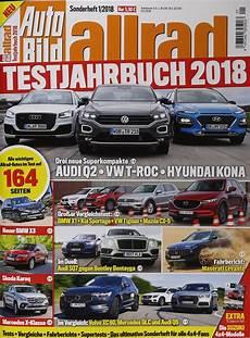 Auto Bild Allrad - auto bild allrad testjahrbuch 2018 1 2018 zeitungen und