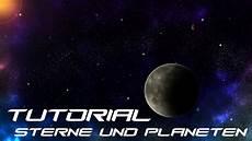 Malvorlagen Planeten Und Sterne Photoshop Tutorial Sterne Und Planeten Im Weltall