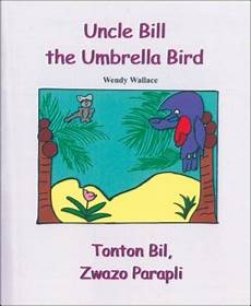 uncle bill the umbrella bird in english haitian creole