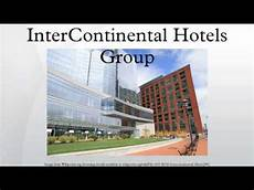 intercontinental hotels group youtube