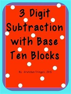 subtraction with regrouping worksheets with base ten blocks 10608 3 digit subtraction using b by gretchen tringali teachers pay teachers