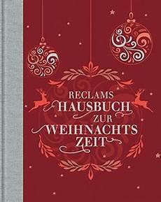 reclams hausbuch zur weihnachtszeit reclam verlag