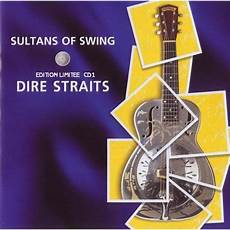 sultans of swing album version sultans of swing limited edition cd1 dire straits mp3