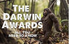darwin award 2017 the darwin awards everything you need to talkdeath