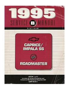 automotive service manuals 1995 chevrolet impala ss head up display 1995 chevrolet caprice impala ss and buick roadmaster factory service manual 3 volume set