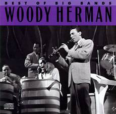 swing best of the big bands the best of the big bands columbia woody herman