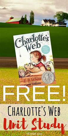 free homeschool charlottes web unit study printables resources for frugal homeschooling p