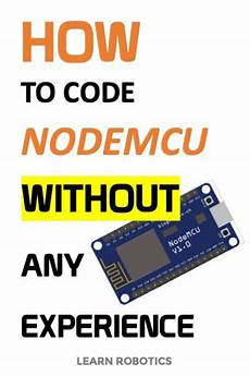 getting started with nodemcu esp8266 using arduino ide learn robotics arduino arduino projects
