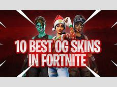 10 BEST RARE OG SKINS In FORTNITE! (You Don't Have These