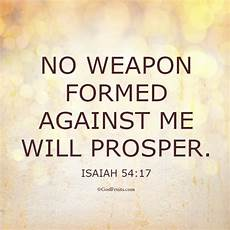 no weapon formed against me words of wisdom pinterest weapons scriptures and bible