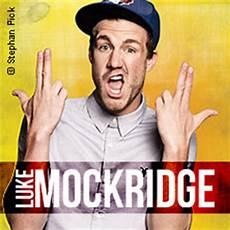 Luke Mockridge Tickets Beim Marktf 252 Hrer 187 Eventim