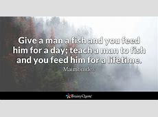 show a man to fish