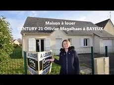 maison a louer century 21 bayeux ollivier magalhaes