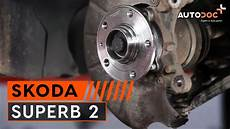 How To Replace A Front Wheel Bearing On Skoda Superb 2