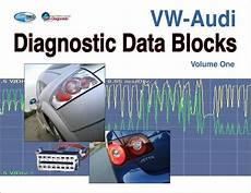 Vw Audi Diagnostic Data Blocks Volume One Auto