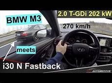 Autobahn 270 Km H 170 Mph Hyundai I30 N Meets Bmw M3