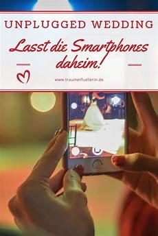 Unplugged Wedding Lasst Die Handys Zuhause