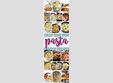 The Best Easy One Pot Pasta Family Dinner Recipes