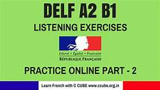 exercises b1 18794 delf a2 b1 listening comprehension exercises practice how to improve your