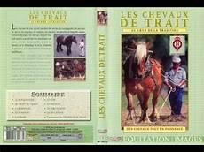 l utilisation des chevaux de traits et traditions