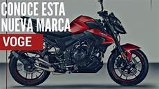 de motos la nueva marca de motos premium chinas se llama voge