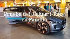 Jaguar I Pace En Espa 241 Ol Prueba En Familia