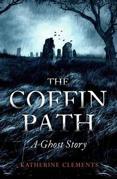 kl ghost stories bookreview the coffin path by katherine clements kl clements headlinepg netgalley ghost