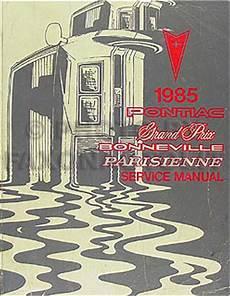 auto repair manual free download 1985 pontiac bonneville regenerative braking 1985 pontiac grand prix parisienne bonneville repair shop manual original