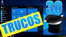 windows 10 los mejores trucos tips secretos y cosas nuevas de windows 10 30 trucos y tips que desconocias de windows 10 youtube