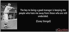 the key to being a the key to being a good manager is keeping the people who