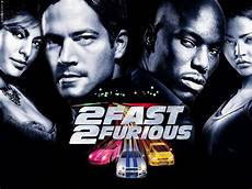 fast and furious 2 2 fast 2 furious to