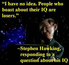 stephen hawking on his own iq and iqs in general