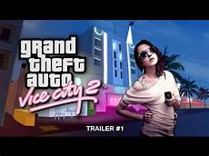 and the city 2 vice city 2 trailer 1