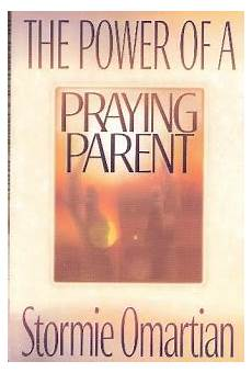 the power of a praying parent full pdf book 8 the power of a praying parent the hill hangout