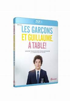les gar 231 ons et guillaume 224 table en dvd