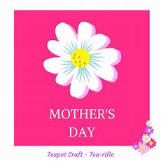 mothers day photo card templates free mothers day teapot card free template a plus teaching