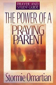 the power of a praying parent full pdf the power of a praying parent prayer and study guide 736903437 ebay