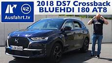 ds 7 crossback versions 2018 ds 7 crossback bluehdi 180 s s 130kw eat8