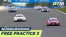 dtm nürburgring 2018 dtm n 252 rburgring 2018 free practice 3 re live german