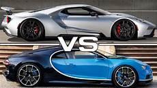2017 Ford Gt Vs 2017 Bugatti Chiron