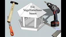 ein vogelfutterhaus bauen