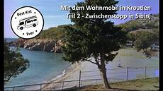 Mit Dem Wohnmobil Nach Kroatien - mit dem wohnmobil nach kroatien teil 2 sibinj krmpotski