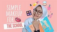 Tutorial Makeup Simple Untuk Anak Sekolah Ii