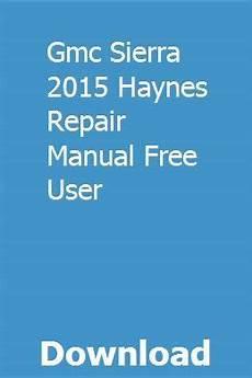 download car manuals pdf free 2008 gmc sierra 1500 free book repair manuals gmc sierra 2015 haynes repair manual free user repair manuals chilton repair manual manual