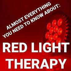 almost everything you need to almost everything you need to about light therapy