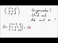 07b 7 eigenwerte einer 3x3 matrix test mit spur und