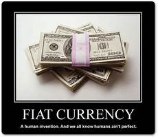 Fiat Money Definition Economics goldtrader comments martin armstrong s posts