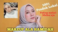 Hamidah Rachmayanti Inspired Makeup Tutorial Makeup Ala