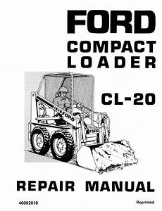 manual repair free 2011 ford e350 engine control ford cl 20 compact loader service manual manual ford ford news